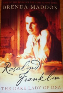 Rosalind Franklin. The dark lady of DNA.